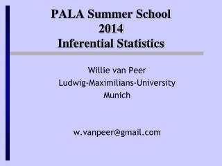 PALA Summer School 2014 Inferential Statistics