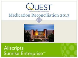 Medication Reconciliation 2013