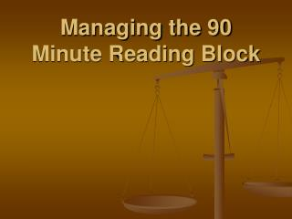 Managing the 90 Minute Reading Block