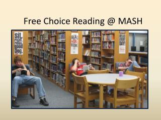 Free Choice Reading @ MASH