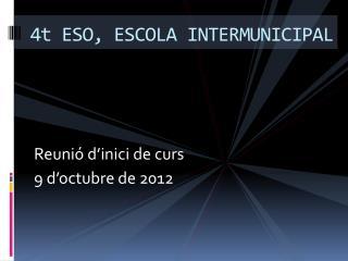 4t ESO, ESCOLA INTERMUNICIPAL