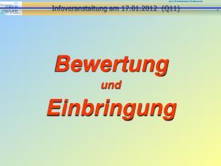 Infoveranstaltung am  17.01.2012   (Q11)