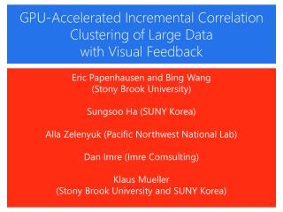Eric  Papenhausen and Bing Wang  (Stony Brook University) Sungsoo  Ha (SUNY Korea)