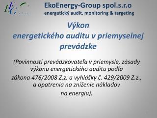 V�kon energetick�ho auditu v priemyselnej prev�dzke