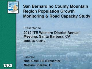 San Bernardino County Mountain Region Population Growth Monitoring & Road Capacity Study