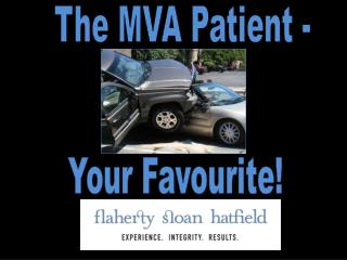The MVA Patient -