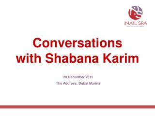 Conversations with Shabana Karim