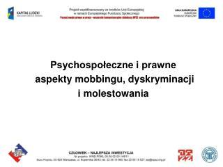 Psychospołeczne i prawne  aspekty  mobbingu , dyskryminacji i molestowania
