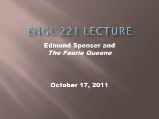 ENGL 221  lECTURE