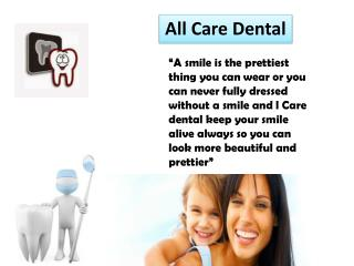 All Care Dental - A Joy Giver