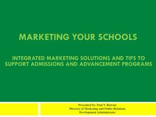 Marketing Your Schools