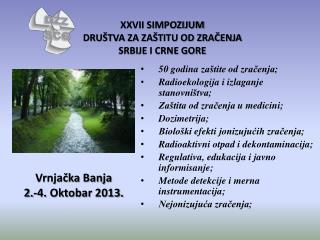 Vrnjačka Banja 2.-4.  Oktobar  2013.