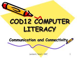 COD12 COMPUTER LITERACY