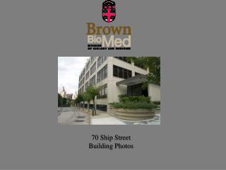 70 Ship Street Building Photos