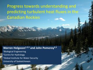Progress towards understanding and predicting turbulent heat fluxes in the Canadian Rockies