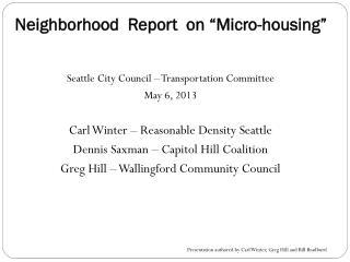 """Neighborhood  Report  on """"Micro-housing"""""""