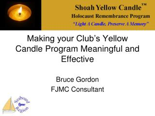 Making your Club's Yellow Candle Program Meaningful and Effective