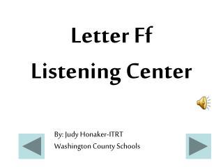 Letter Ff Listening Center