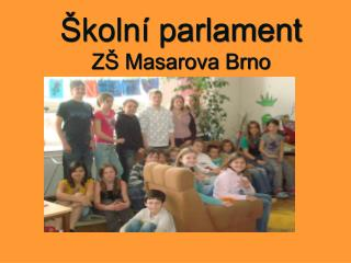 Školní parlament ZŠ Masarova Brno