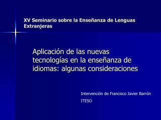 XV Seminario sobre la Enseñanza de Lenguas Extranjeras