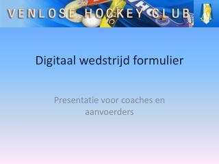 Digitaal wedstrijd formulier