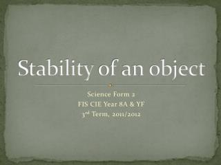 Stability  of an object