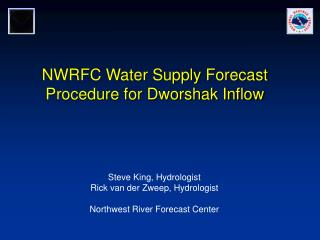 NWRFC Water Supply Forecast Procedure for Dworshak Inflow
