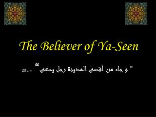 The Believer of Ya-Seen