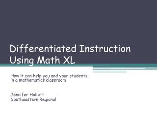 Differentiated Instruction Using Math XL