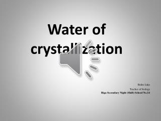 Water  of crystallization