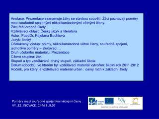 Poměry mezi souřadně spojenými větnými členy VY_32_INOVACE_ČJ-M 8.,9.07