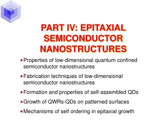 PART IV: EPITAXIAL SEMICONDUCTOR NANOSTRUCTURES