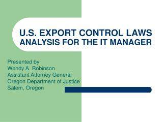 U.S. EXPORT CONTROL LAWS ANALYSIS FOR THE IT MANAGER