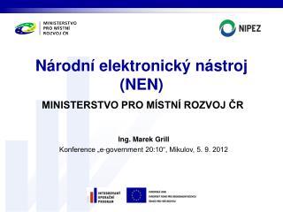 Národní elektronický nástroj (NEN )