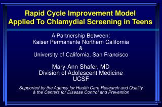 Rapid Cycle Improvement Model  Applied To Chlamydial Screening in Teens