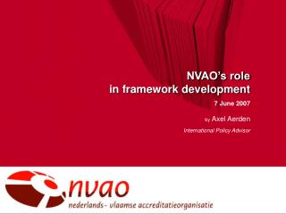 NVAO's role  in framework development