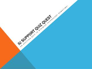 IU Support Quiz Quest