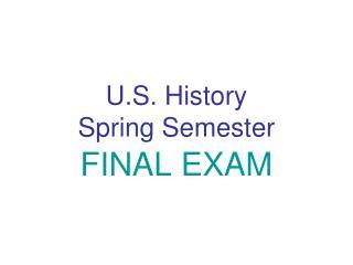 U.S. History Spring Semester