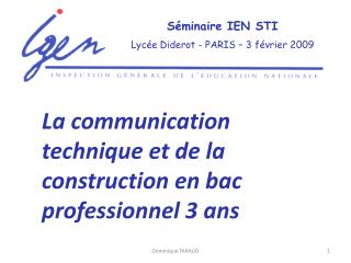 Séminaire IEN STI Lycée Diderot - PARIS – 3 février 2009