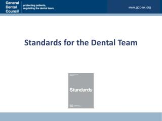 Standards for the Dental Team