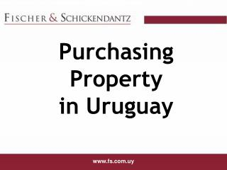 Purchasing Property in Uruguay