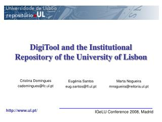 DigiTool and the Institutional Repository of the University of Lisbon