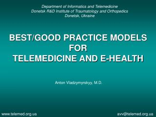 BEST/GOOD PRACTICE MODELS FOR  TELEMEDICINE AND E-HEALTH