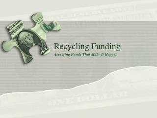 Recycling Funding