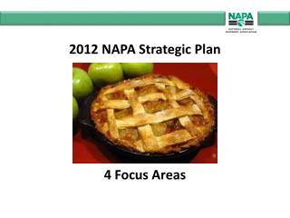 2012 NAPA Strategic Plan  4 Focus Areas