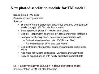 New photodissociation module for TM model