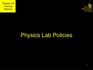Physics Lab Policies