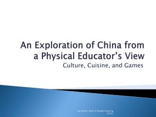 An Exploration of China from a Physical Educator's View