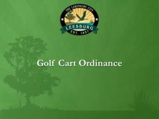 Golf Cart Ordinance