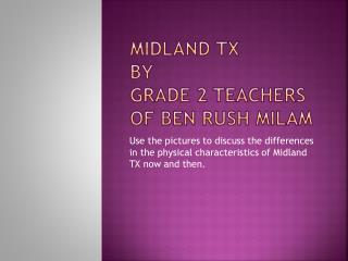 Midland TX   By Grade 2 Teachers of Ben Rush Milam